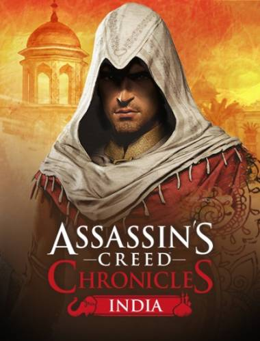 Assassin's Creed Chronicles: India (2016) [RUS][ENG][MULTI13][RePack] by qupier