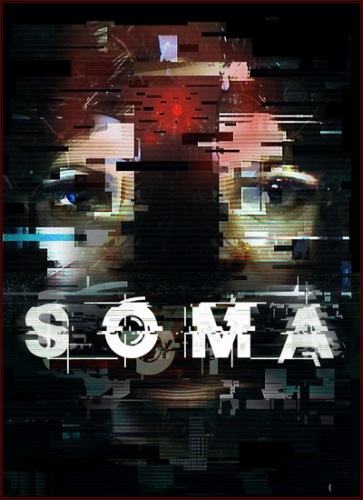 SOMA [v 1.102 H2] (2015) PC | Steam-Rip от Let'sPlay