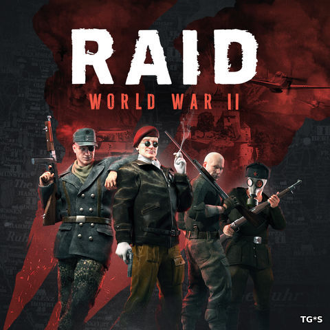 RAID: World War II - Special Edition [Update 15.1 + DLCs] (2017) PC | RePack by FitGirl