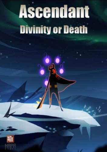 Ascendant: Divinity or Death [2014|Eng]