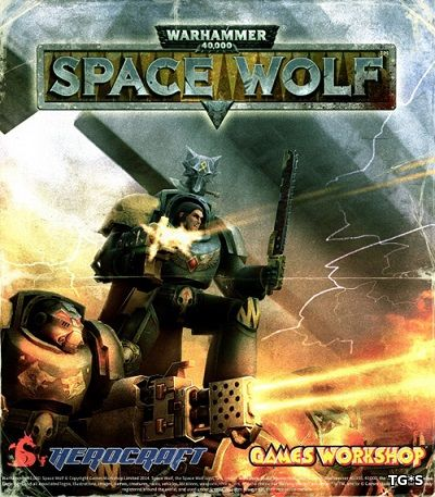 Warhammer 40,000: Space Wolf - Deluxe Edition (2017) PC | RePack by qoob