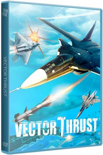 Vector Thrust (2015) PC | RePack от xGhost