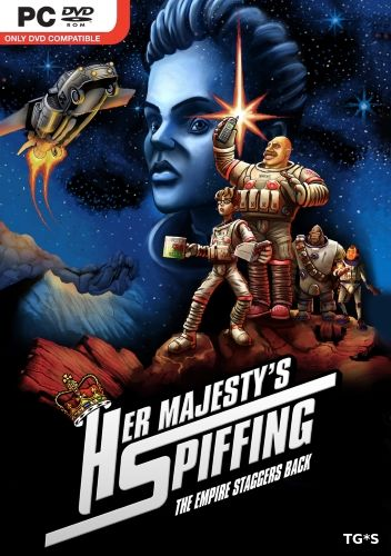 Her Majesty's SPIFFING (2016) PC | RePack by qoob