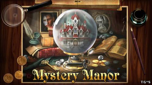 Загадочный Дом / Mystery Manor (2013) Android by tg