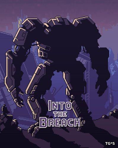 Into the Breach [RUS / v 1.1.21] (2018) PC