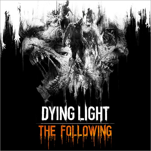 Dying Light: The Following - Enhanced Edition [v 1.10 + DLCs] (2016) PC | Repack от xatab