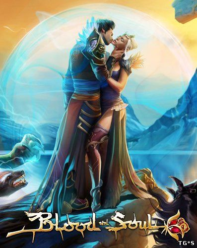 Blood and Soul [30.06.16] (2011) PC   Online-only