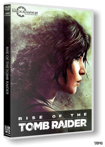 Rise of the Tomb Raider - Digital Deluxe Edition [v.1.0.668.1] (2016) PC | RePack от FitGirl