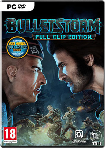 Bulletstorm: Full Clip Edition (2017) PC | RePack by Cedron