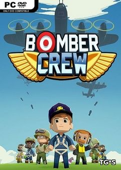 Bomber Crew: Deluxe Edition [v 4117 + DLCs] (2017) PC | RePack by qoob