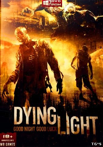 Dying Light: Ultimate Edition [Update 1] (2015) PC | RePack by f0ster-
