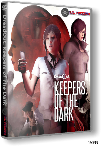 DreadOut: Keepers of The Dark (2016) PC | RePack от R.G. Freedom