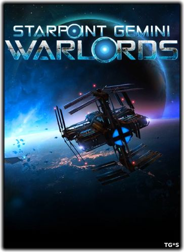 Starpoint Gemini Warlords: Cycle of Warfare (2017) PC | Лицензия