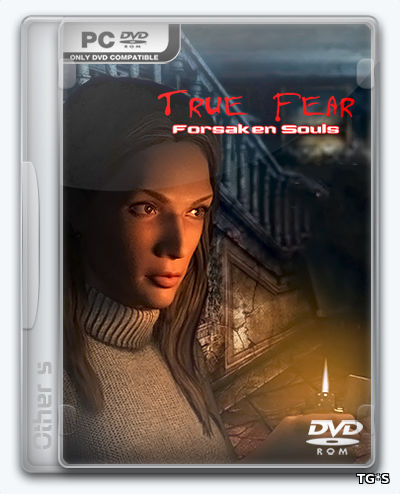 True Fear: Forsaken Souls Part 1 (2016) PC | Лицензия