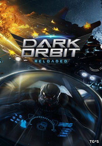 Dark Orbit: Reloaded 3D [12.19] (2015) PC | Online-only