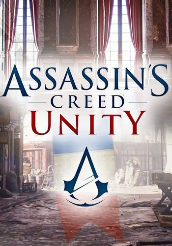 Assassin's Creed: Unity - Gold Edition [2014] [RUS] [DL][SteamRip] Fisher