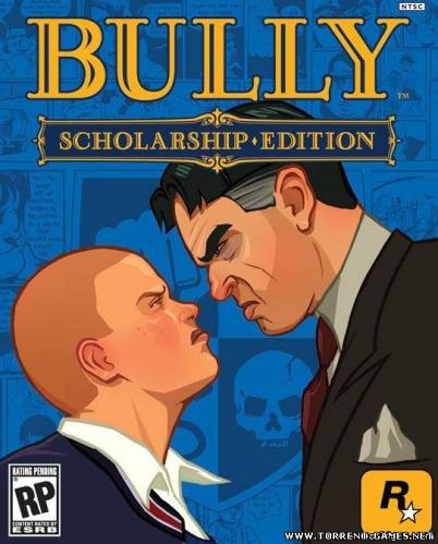 Bully: Anniversary Edition (2016) Android