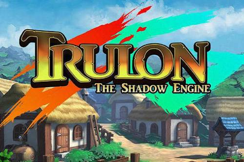 Trulon: The Shadow Engine [2016|Rus|Eng]