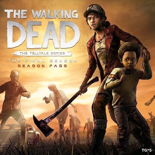 The Walking Dead: The Final Season - Episode 1-2 (2018) PC | RePack by qoob