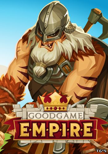 Goodgame Empire [16.10.15] (Goodgame Studios) (RUS) [L] через torrent