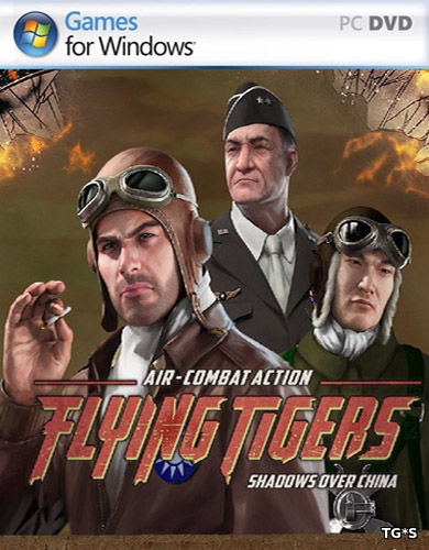 Flying Tigers: Shadows Over China - Deluxe Edition (2017) PC | RePack от FitGirl