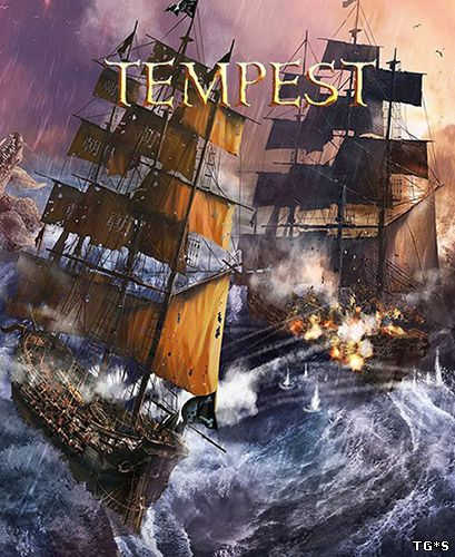 Tempest [Early Access] (2016) PC