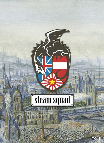 Steam Squad [v 1.11] (2016) PC | RePack by qoob