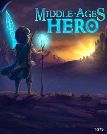 Middle Ages Hero [ENG] (2017) PC | Лицензия
