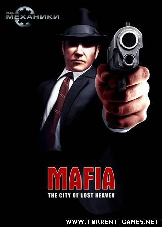 Mafia: The City of Lost Heaven [RePack] (2010) RUS