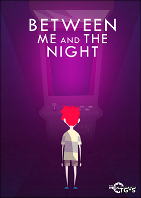 Between Me and The Night [v 1.12] (2016) PC | RePack by R.G. Механики