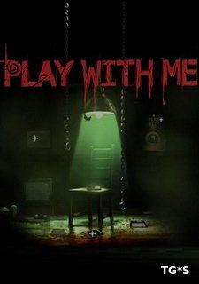 PLAY WITH ME [ENG] (2018) PC | RePack by Other s