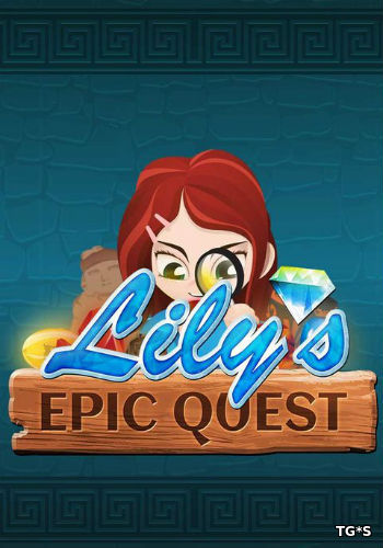 Lily´s Epic Quest (2016) PC | RePack от MasterDarkness