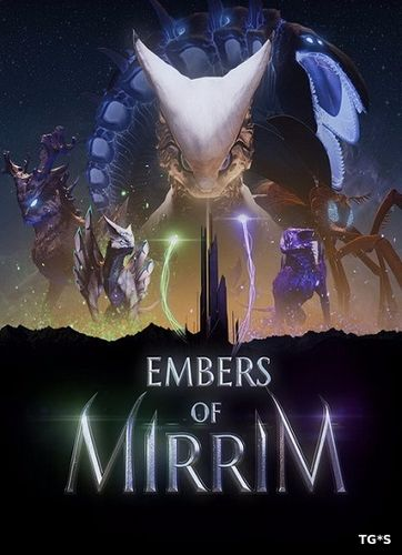 Embers of Mirrim (Creative Bytes Studios ) (RUS/ENG/MULTi) [L] - CODEX