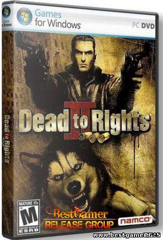 Dead To Rights / [Repack by Sleyter] [2004]