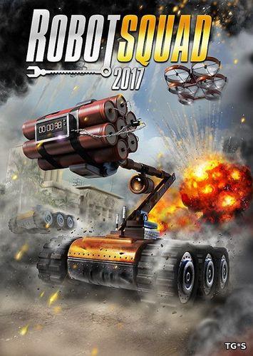 Robot Squad Simulator 2017 (2016) PC | RePack от R.G. Freedom