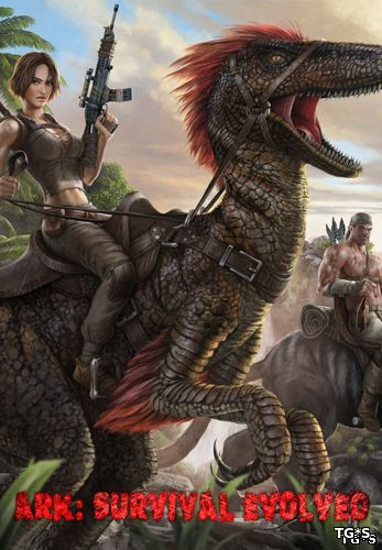 ARK: Survival Evolved [v 249.1] (2015) PC | Repack от Pioneer