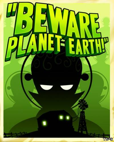 Beware Planet Earth (ENG) [RePack] от R.G. Механики