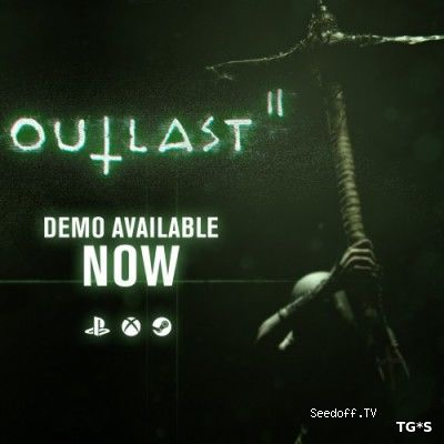 Outlast 2 [2017, ENG, DEMO] 3DM