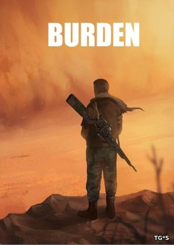Burden (2018) PC | RePack by SpaceX