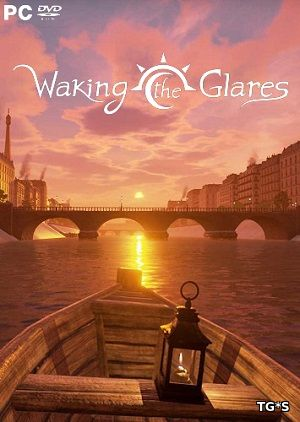 Waking the Glares - Chapters I and II [ENG] (2017) PC | Лицензия