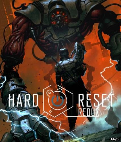 Hard Reset Redux [Update 1] (2016) PC | Steam-Rip от Juk.v.Muravenike