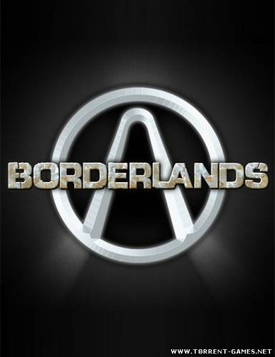 Borderlands™ (1C) (RUS) [RePack]