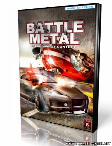Battle Metal: Street Riot Control (2010) PC