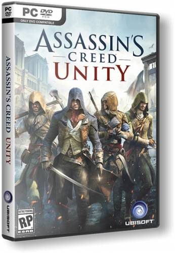 Assassin's Creed: Unity (2014/PC/RePack/Rus) by R.G. Механики