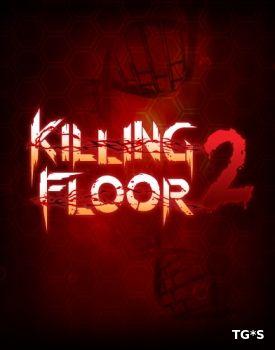 Killing Floor 2 - названы сроки проведения ОБТ