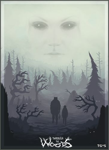 Through the Woods: Collector's Edition (2016) PC | Лицензия
