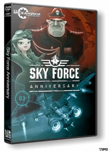 Sky Force Anniversary (2015) PC | RePack от R.G. Механики