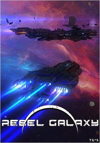 Rebel Galaxy (2015) PC | Лицензия