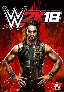 WWE 2K18 [ENG / + 4 DLCs] (2017) PC | RePack by FitGirl