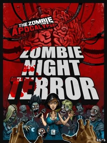 Zombie Night Terror [Update 4] (2016) PC | Лицензия